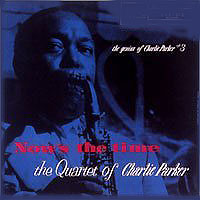 Charlie Parker Now's The Time Серия: Essential Jazz Masters инфо 4619c.