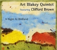Art Blakey Quintet Featuring Clifford Brown A Night At Birdland Серия: Jazz Reference артикул 4650c.