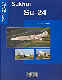 Sukhoi Su-24 Серия: Russian aircraft in action инфо 9434i.